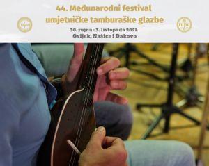 44. Međunarodni festival umjetničke tamburaške glazbe u Osijeku, Našicama i Đakovu