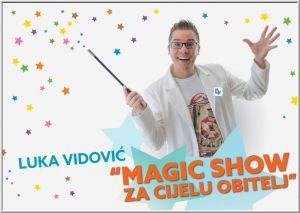 Luka Vidović: Magic show za cijelu obitelj